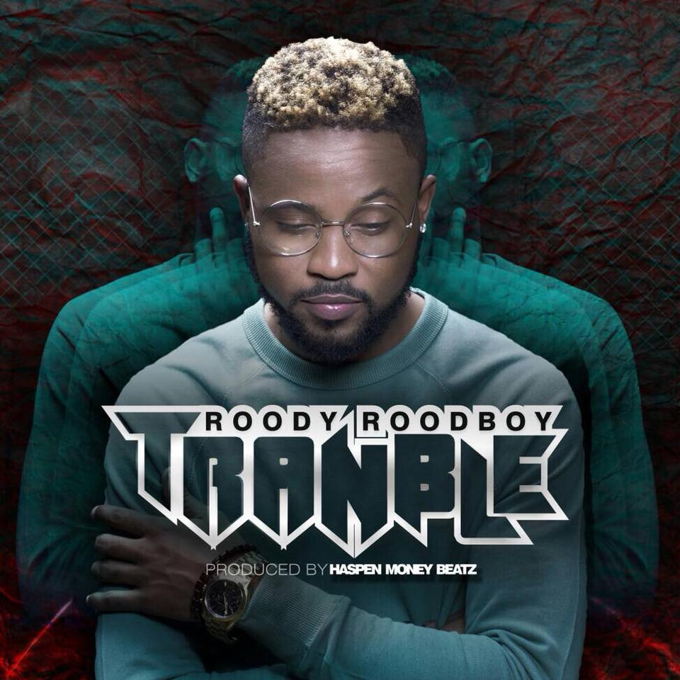 """Roody RoodBoy apporte """"Tranble"""" à ses fans 26"""