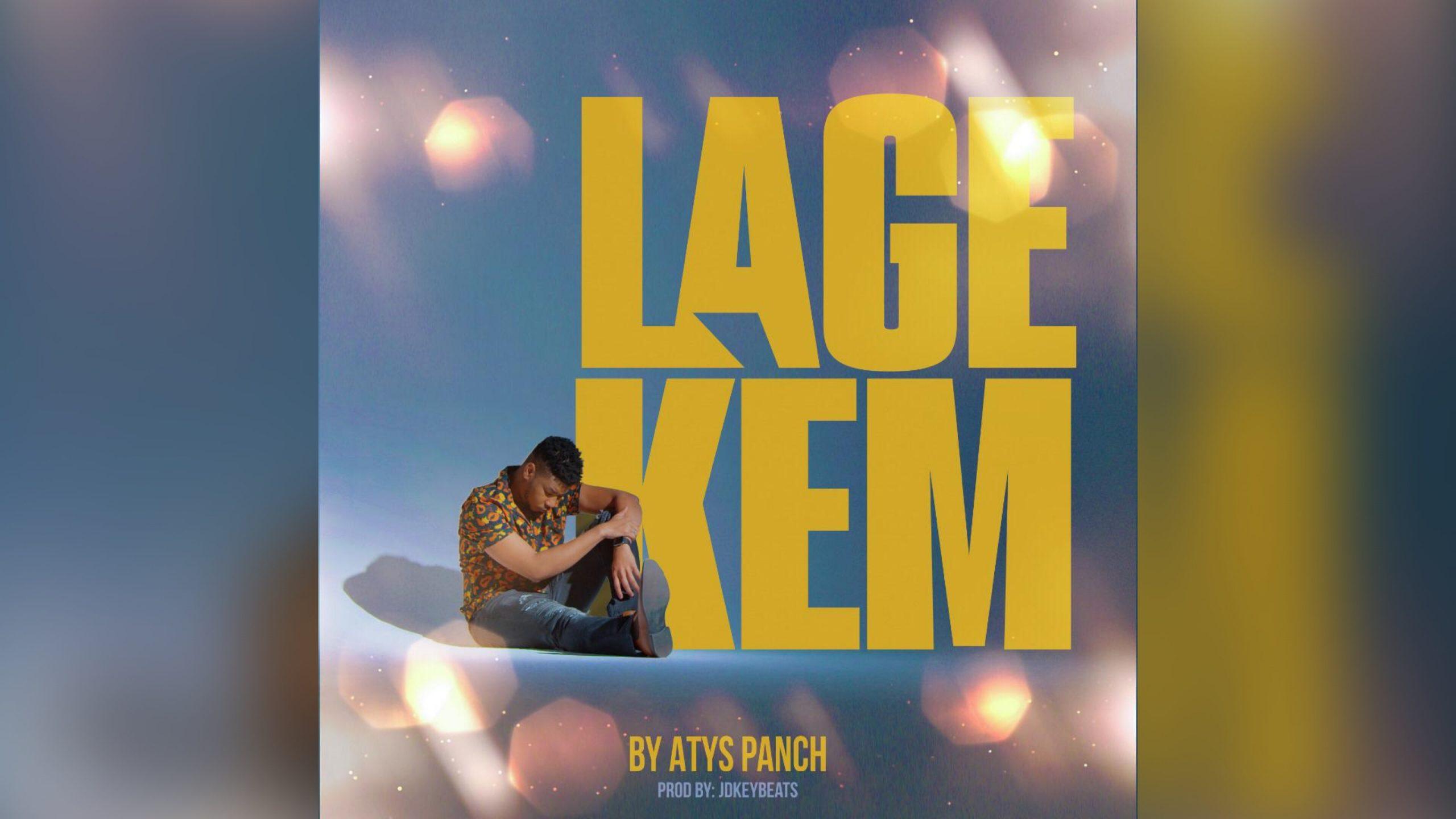 """""""Lage kè m"""", le nouveau hit de Evens Atys dit Atys Panch"""