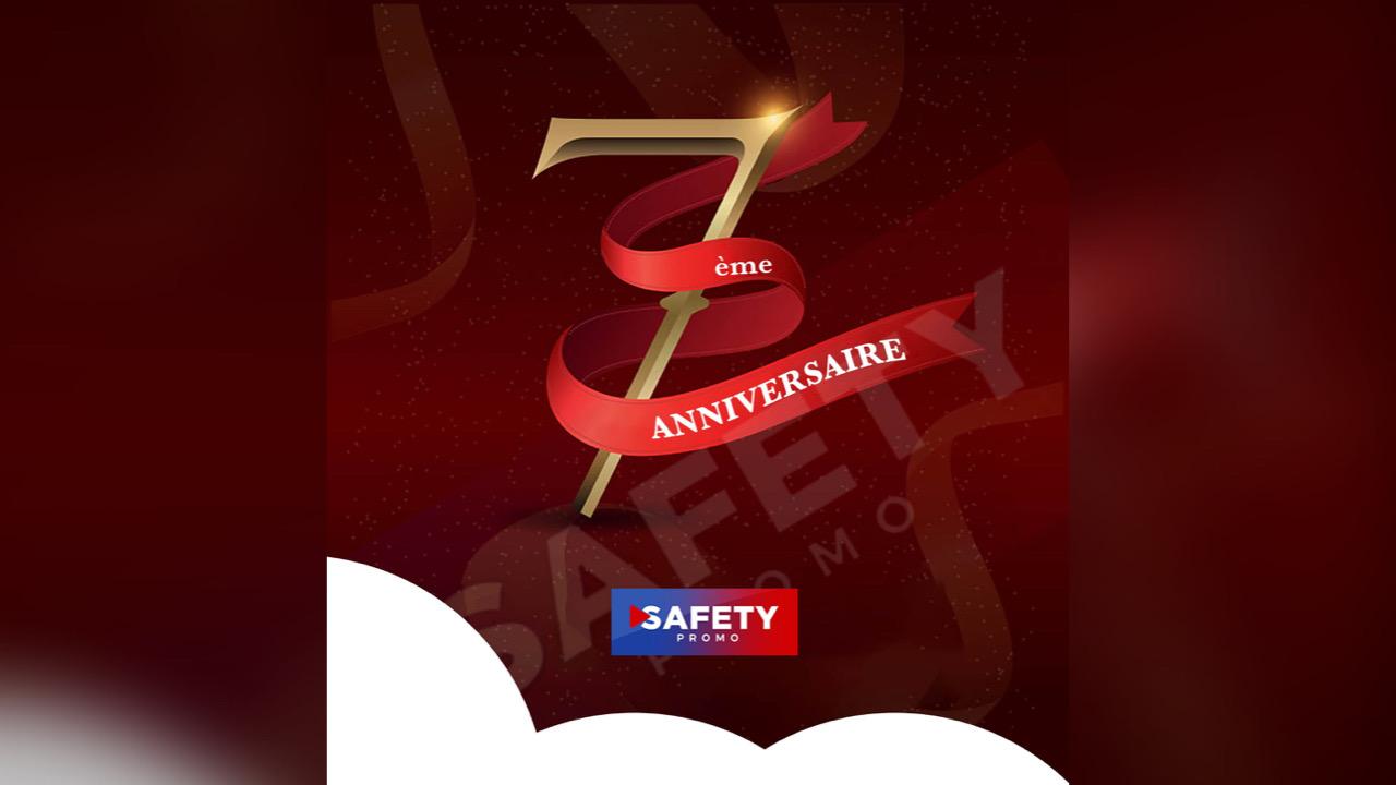 Safety Promo souffle sa 7e bougie ce 15 Janvier