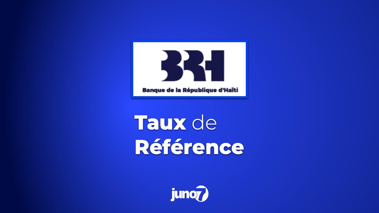 Le taux de référence de la BRH pour ce mardi 11 mai 2021