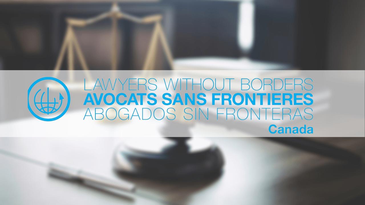 Avocats sans frontières Canada appelle au respect de l'indépendance du pouvoir judiciaire
