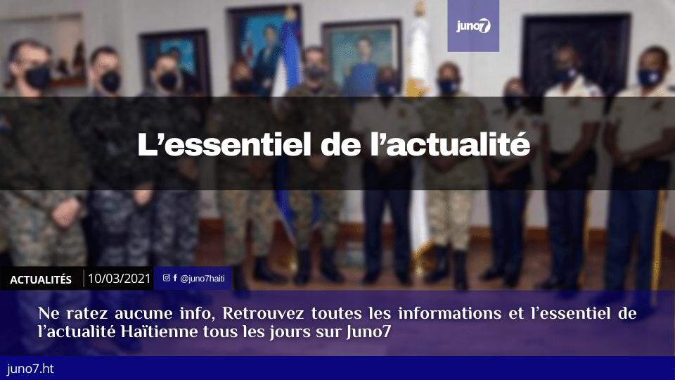 Haïti: L'essentiel de l'actualité du mercredi 10 mars 2021