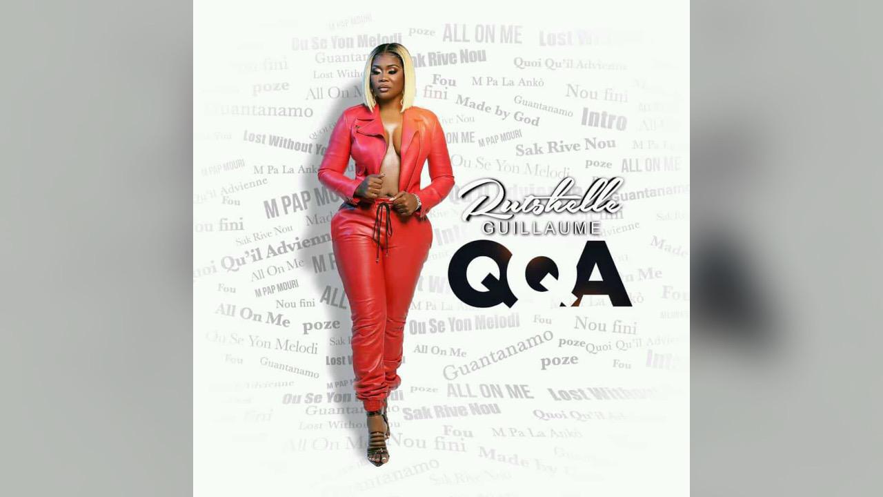 Rutshelle Guillaume nous parle de son nouvel album baptisé : Quoi qu'il advienne (QQA)