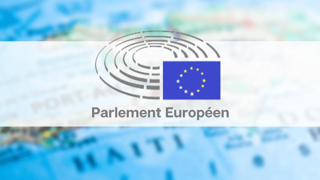 Le Parlement européen adopte une résolution sur la situation de crise en Haïti