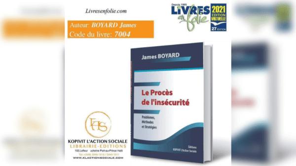 """""""Le Procès de l'insécurité"""", le dernier ouvrage de James Boyard en vente à Livre en folie"""