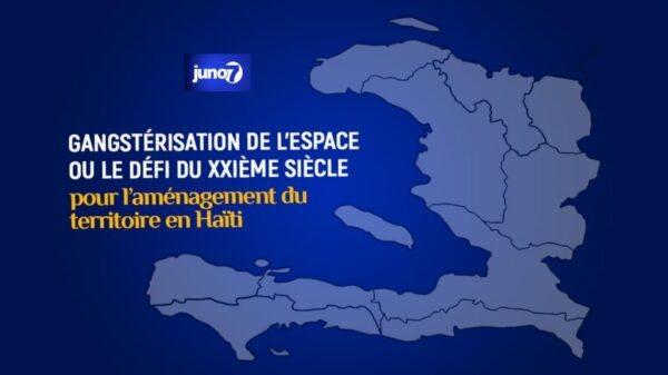 Gangstérisation de l'espace ou le défi du XXIème siècle pour l'aménagement du territoire en Haïti
