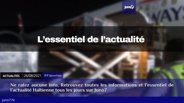 Haïti: l'essentiel de l'actualité du jeudi 26 août 2021