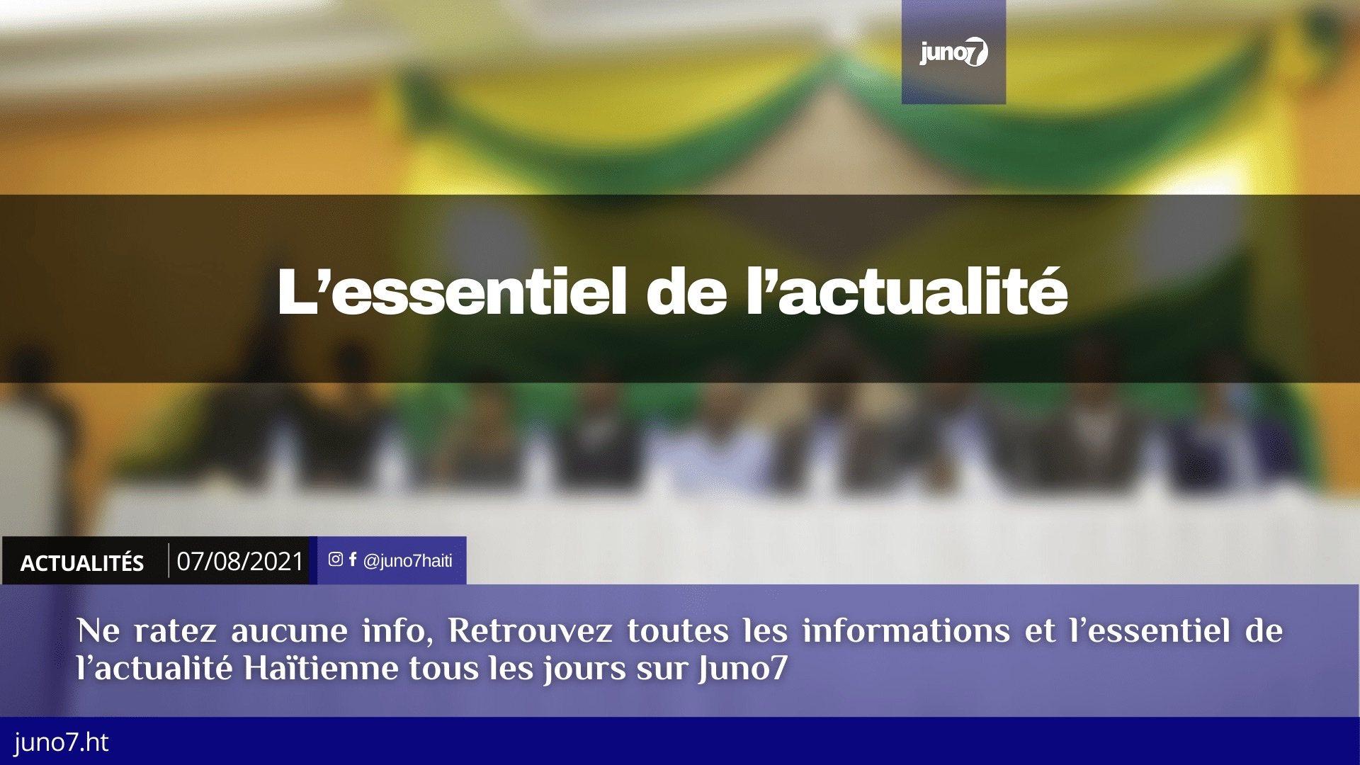 Haïti: l'essentiel de l'actualité du samedi 7 août 2021