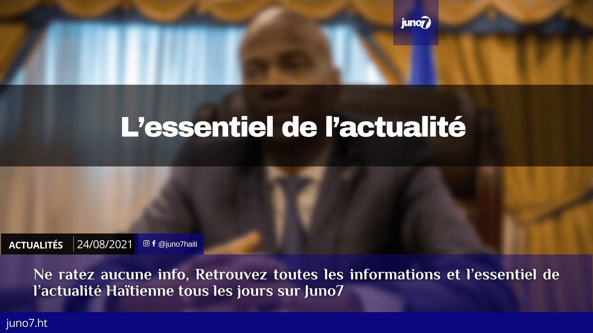 Haïti: l'essentiel de l'actualité du mardi 24 août 2021