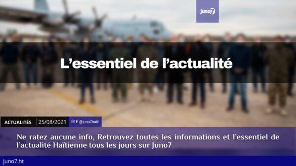 Haïti: l'essentiel de l'actualité du mercredi 25 août 2021