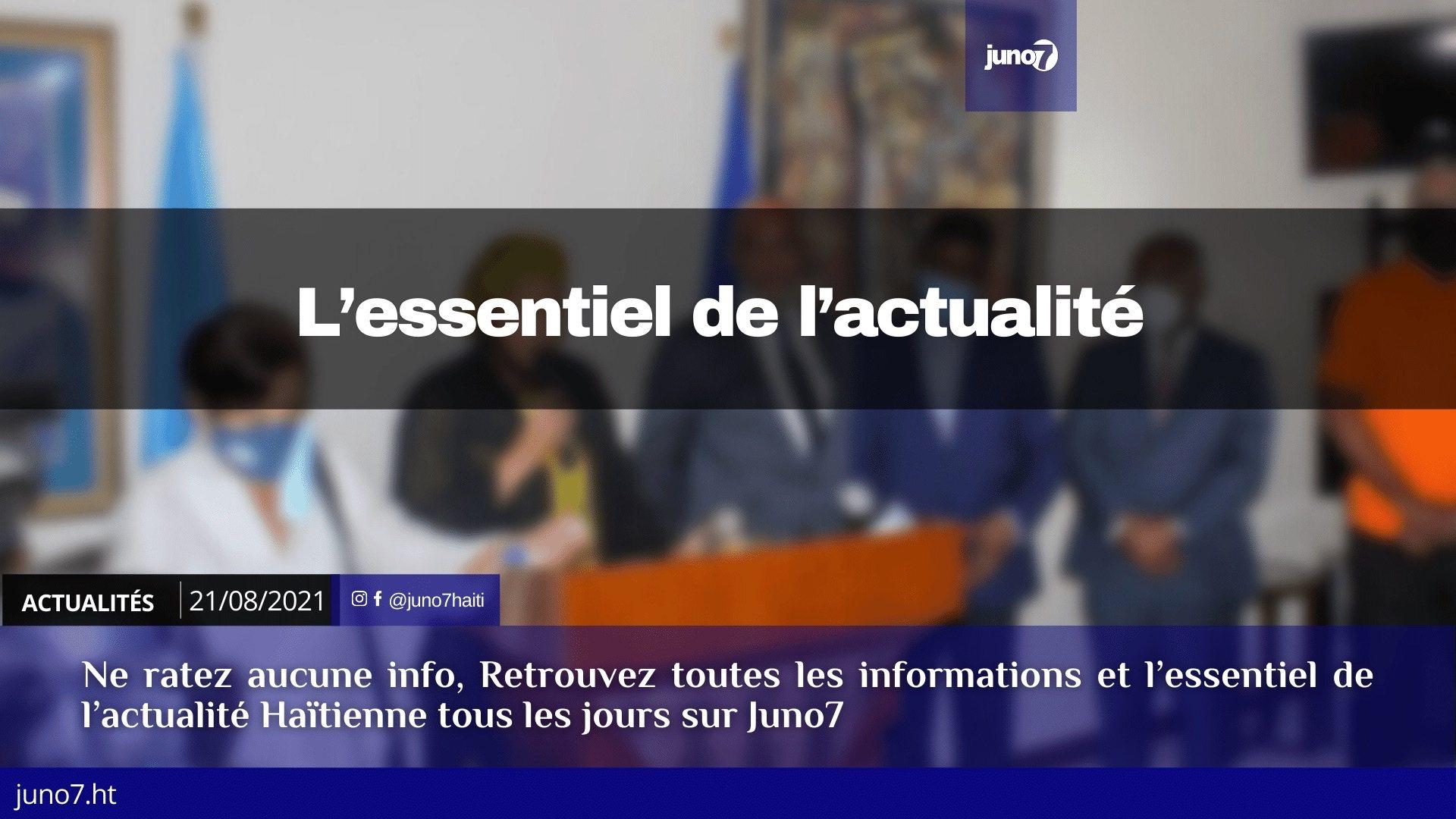 Haïti: l'essentiel de l'actualité du samedi 21 août 2021