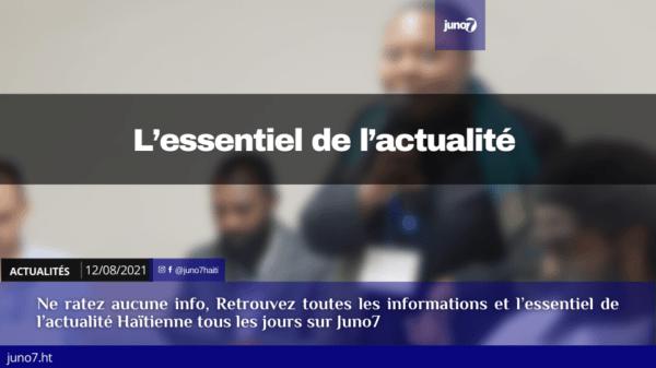 Haïti: l'essentiel de l'actualité du jeudi 12 août 2021
