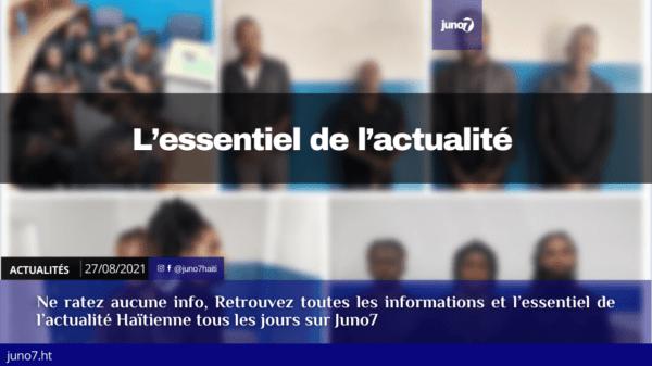 Haïti: l'essentiel de l'actualité du dimanche 29 août 2021