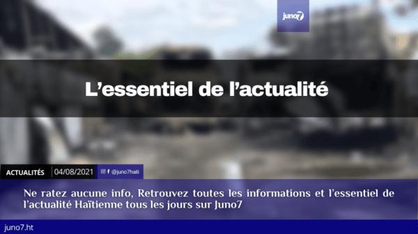 Haiti: l'essentiel de l'actualité du Mercredi 4 août 2021