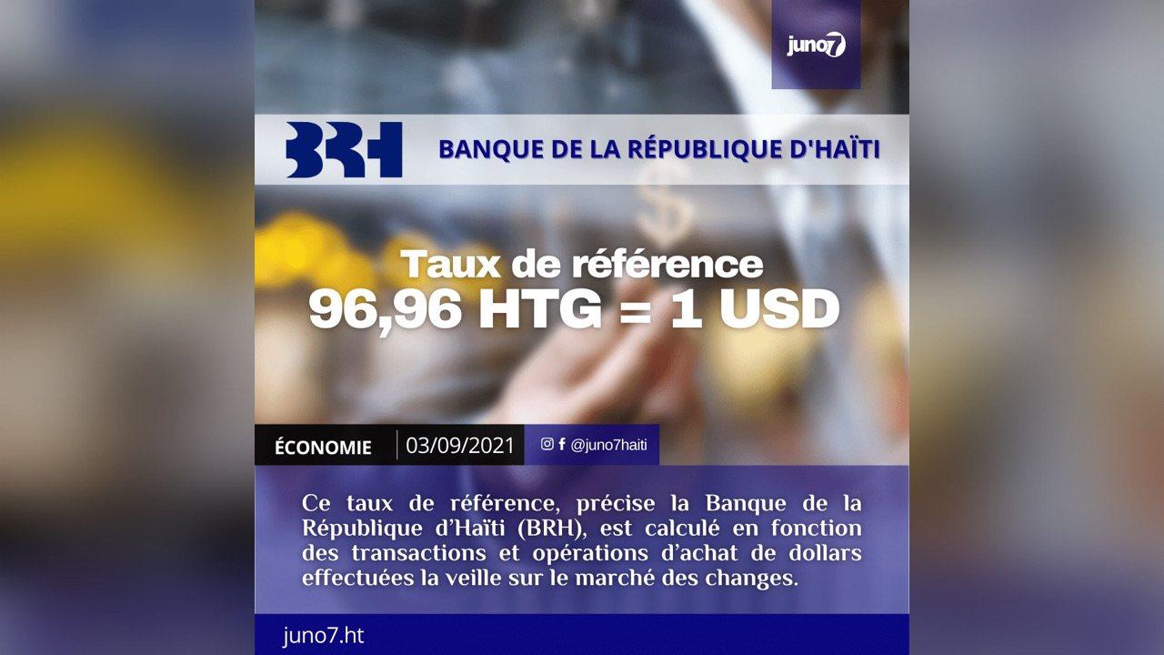 Le taux de référence calculé par la BRH pour ce vendredi 3 Septembre 2021