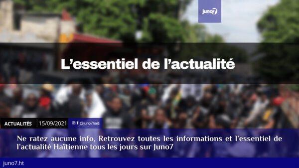 Haïti: l'essentiel de l'actualité du mercredi 15 septembre 2021