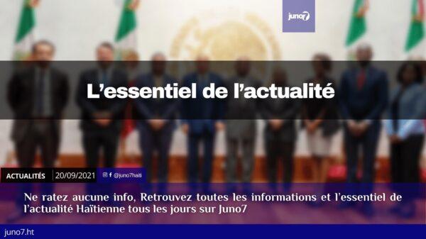 Haïti: l'essentiel de l'actualité du lundi 20 septembre 2021
