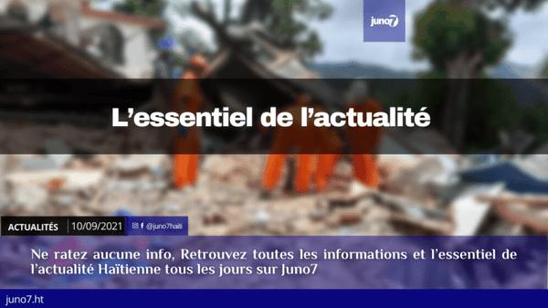 Haïti: l'essentiel de l'actualité du vendredi 10 septembre 2021