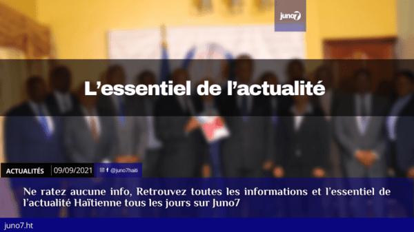 Haïti: l'essentiel de l'actualité du jeudi 9 septembre 2021