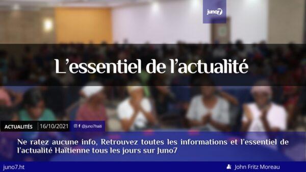 Haïti: l'essentiel de l'actualité du samedi 16 octobre 2021