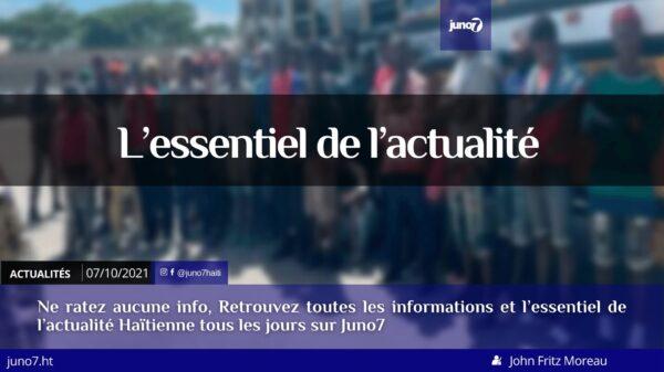 Haïti: l'essentiel de l'actualité du jeudi 7 octobre 2021