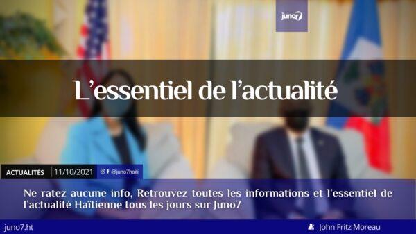Haïti: l'essentiel de l'actualité du lundi 11 octobre 2021