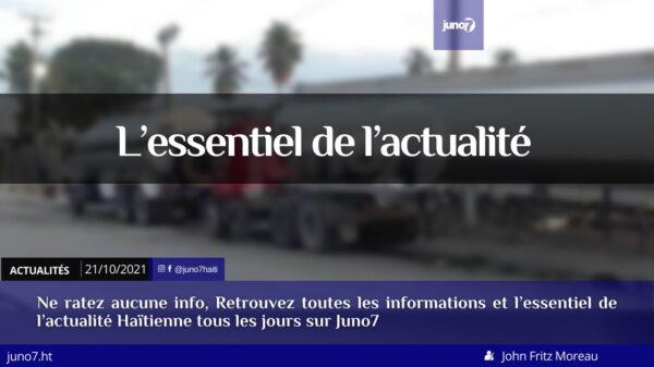 Haïti: l'essentiel de l'actualité du jeudi 21 octobre 2021