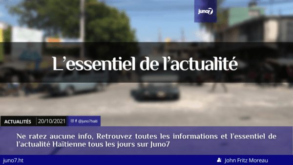 Haïti: l'essentiel de l'actualité du mercredi 20 octobre 2021
